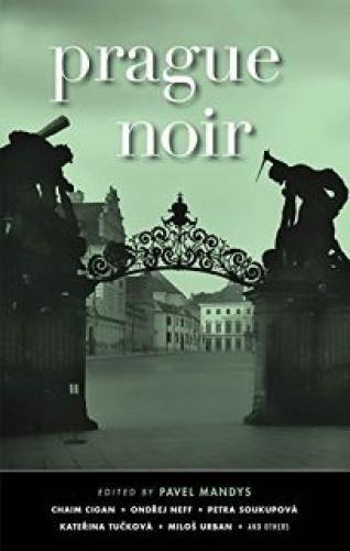 Americké vydání detektivního sborníku českých autorů - Praha Noir