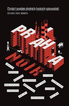 Praha Noir - čtrnáct povídek předních českých spisovatelů
